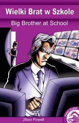 Big Brother @ School (English/Polish Edition)