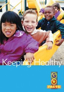Keeping Healthy (Go Facts Level 1)