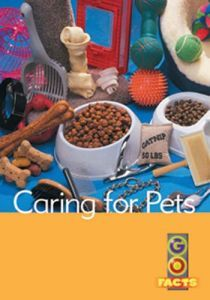 Caring for Pets (Go Facts Level 1)