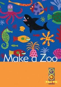 Make a Zoo (Go Facts Level 2)