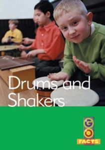 Drums and Shakers (Go Facts Level 2)