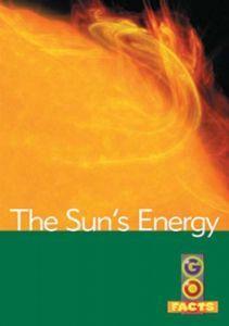 The Sun's Energy (Go Facts Level 4)