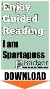 Enjoy Guided Reading: I am Spartapuss Teacher Notes