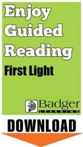 Enjoy Guided Reading: First Light Teacher Notes