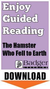 Enjoy Guided Reading: The Hamster Who Fell to Earth Teacher Notes
