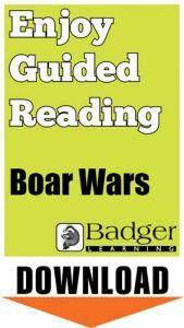 Enjoy Guided Reading: Boar Wars Teacher Notes