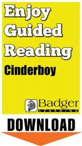 Enjoy Guided Reading: Cinderboy Teacher Notes