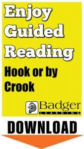 Enjoy Guided Reading: Hook or by Crook Teacher Notes