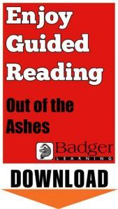 Enjoy Guided Reading: Out of the Ashes Teacher Notes