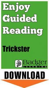 Enjoy Guided Reading: Trickster Teacher Notes