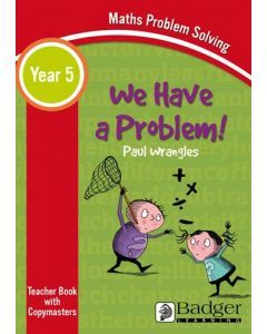 Maths Problem Solving - We Have a Problem Year 5 Teacher Book & Word files CD
