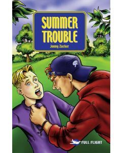 Summer Trouble