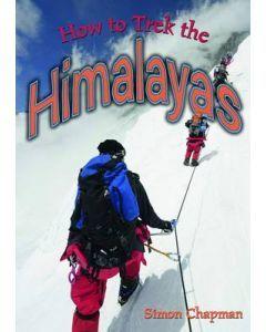 How to Trek the Himalayas