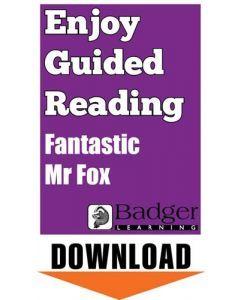 Enjoy Guided Reading: Fantastic Mr Fox Teacher Notes