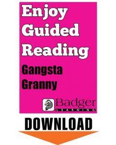 Enjoy Guided Reading: Gangsta Granny Teacher Notes