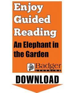 Enjoy Guided Reading: An Elephant in the Garden Teacher Notes