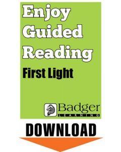 Enjoy Guided Reading: First Light Teacher Notes