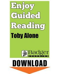 Enjoy Guided Reading: Toby Alone Teacher Notes