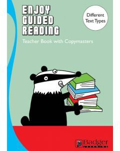 Enjoy Guided Reading Exploring Different Text Types for Years 5 & 6 Teacher Book & CD