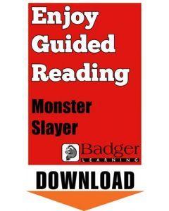 Enjoy Guided Reading: Monster Slayer Teacher Notes