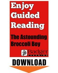 Enjoy Guided Reading: The Astounding Broccoli Boy Teacher Notes