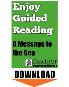 Enjoy Guided Reading: A Message to the Sea Teacher Notes