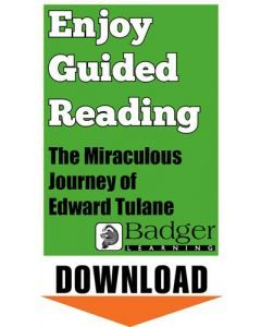 Enjoy Guided Reading: The Miraculous Journey of Edward Tulane Teacher Notes