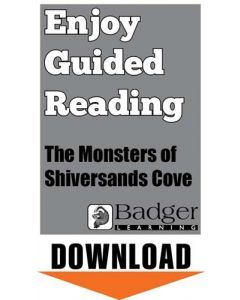 Enjoy Guided Reading: The Monsters of Shiversands Cove Teacher Notes