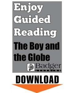 Enjoy Guided Reading: The Boy and the Globe Teacher Notes